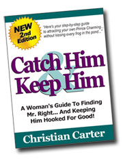 Catch Him and Keep Him book